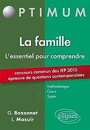 L'Essentiel pour Comprendre La Famille Concours Commun des IEP 2015 Épreuve de Q