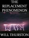 img - for The Replacement Phenomenon book / textbook / text book