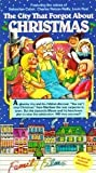 The City That Forgot About Christmas [VHS]