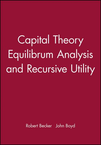 capital-theory-equilibrum-analysis-and-recursive-utility
