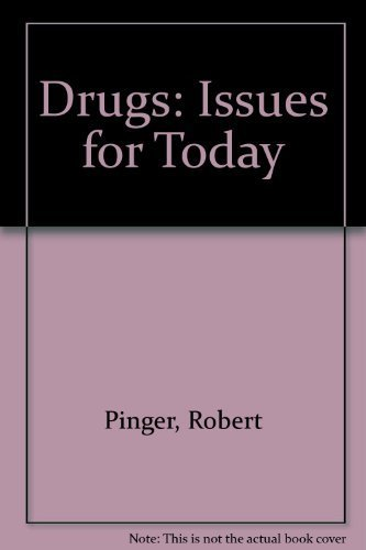 drugs-issues-for-today-by-robert-pinger-1995-01-01