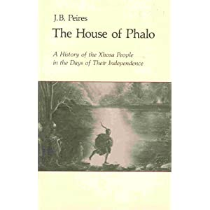 Amazon.com: The House of Phalo: A History of the Xhosa People in ...