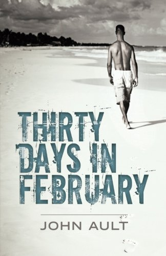 Thirty Days in February