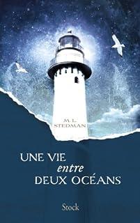 Une vie entre deux océans : roman