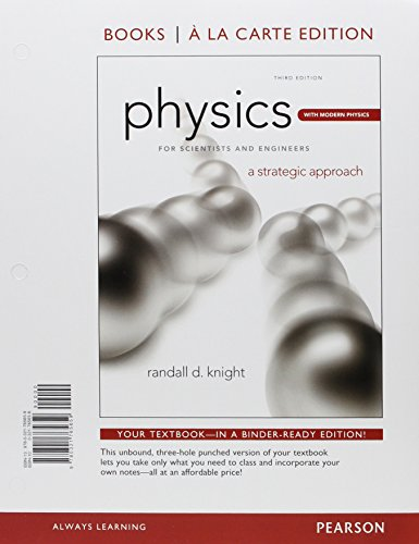 Physics for Scientists & Engineers: A Strategic Approach Plus Modern Physics, Books a la Carte Plus MasteringPhysics