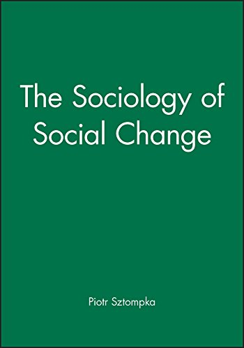 The Sociology of Social Change (Theory, 10)