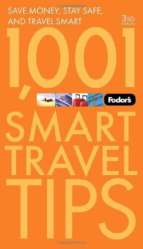 Fodor's 1,001 Smart Travel Tips (Travel Guide)