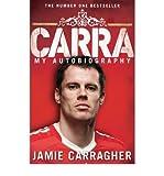 CarraMy Autobiography Jamie Carragher