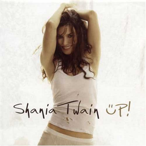 Shania Twain - Up! [International Version] - Zortam Music