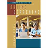 Librarian's Guide to Online Searching ~ Suzanne S. Bell