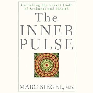The Inner Pulse | [Marc Siegel]