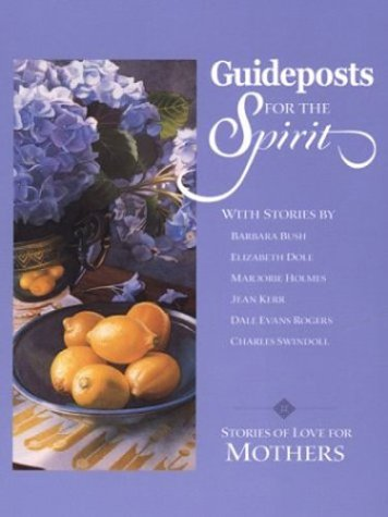 Guideposts for the Spirit: Stories of Love for Mothers (Walker Large Print Books)