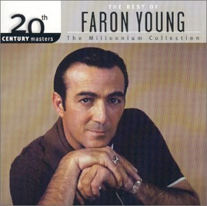 Faron Young - 20th Century Masters: The Best Of Faron Young- Millennium Collection - Zortam Music