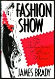 Fashion Show Or, the Adventures of Bingo Marsh: A Novel (0316105910) by Brady, James