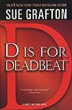D Is for Deadbeat (0312353790) by Grafton, Sue