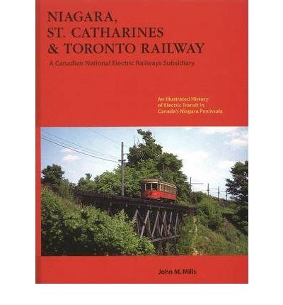 niagara-st-catharines-toronto-railway-a-canadian-national-electric-railways-subsidiary-by-author-joh