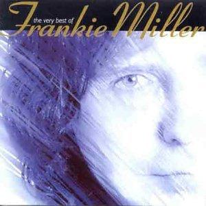 Frankie Miller - Best of Frankie Miller - Zortam Music