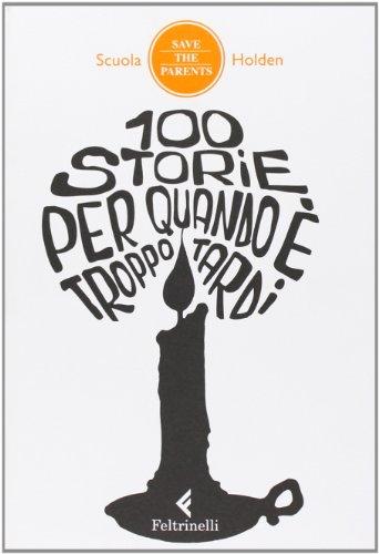 100-storie-per-quando-e-troppo-tardi