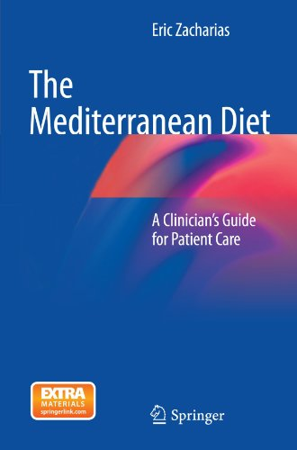 The Mediterranean Diet: A Clinician'S Guide For Patient Care