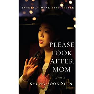 Kyung-sook Shin - Please Look After Mom Reviews