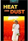 Heat and Dust: 1800 Headwords (Oxford Bookworms Library) (0194230686) by Ruth Prawer Jhabvala
