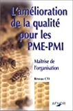echange, troc Réseau centres techniques industriels - L'Amélioration de la qualité pour les PME-PMI