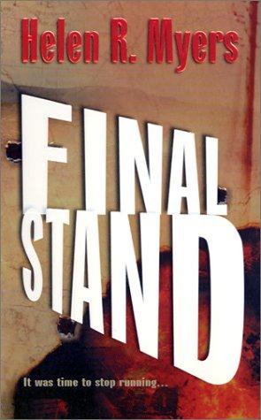 Final Stand, Helen R. Myers