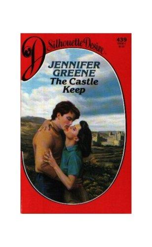 Castle Keep (Silhouette Desire), Jennifer Greene
