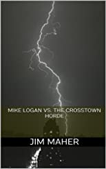 Mike Logan vs. The Crosstown Horde