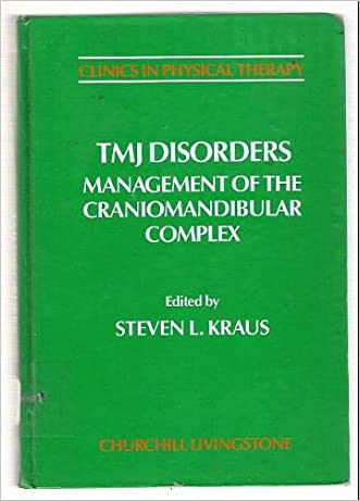 Tmj Disorders: Management of the Craniomandibular Complex (Clinics in Physical Therapy Volume 18)