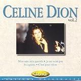 echange, troc Céline Dion - Céline Dion (Vol.2) ; Mon ami m'a quittée, Je ne veux pas...