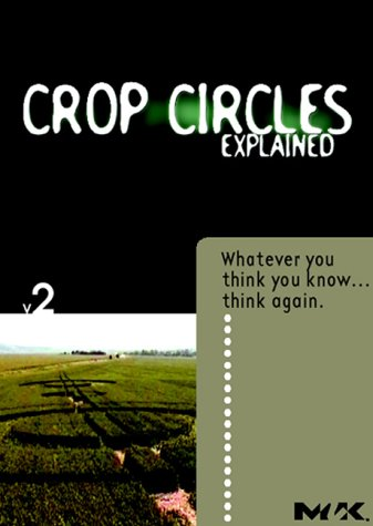 "Crop Circles ""Explained"""