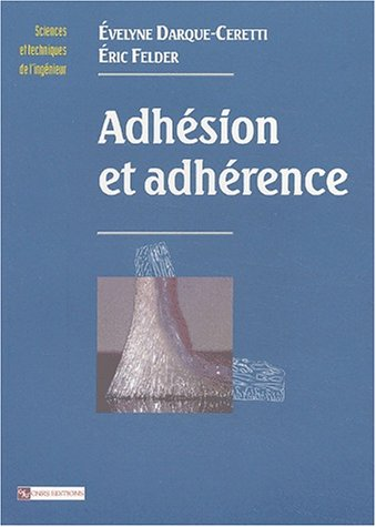 Adhésion et adhérence
