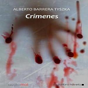 Crímenes | [Alberto Barrera Tyszka]