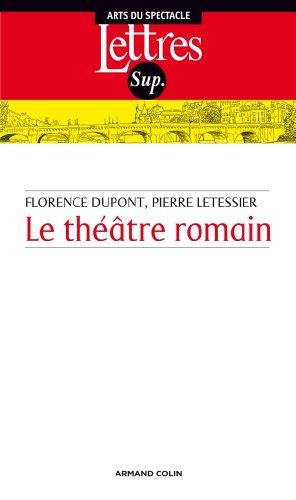 Le théâtre romain - 3e éd.
