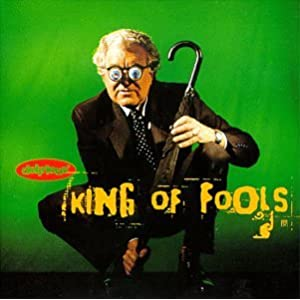 Delirious King Of Fools 1997
