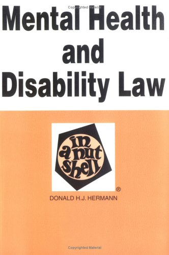 Mental Health and Disability Law in a Nutshell (Nutshell Series)