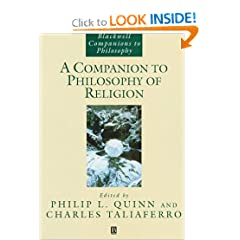 Companion to Philosophy of Religion (Blackwell Companions to Philosophy)
