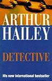 Detective (0385407084) by Arthur Hailey