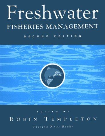 Freshwater Fisheries Management ('Fishing News' Books)