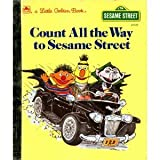 Count All the Way to Sesame Street (0307020231) by Anastasio, Dina