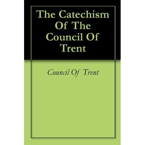 council of trent. Of The Council Of Trent: