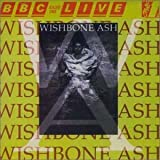 BBC Radio One Live in Concert by Wishbone Ash