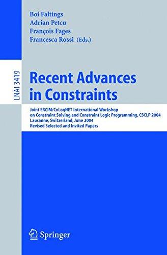 recent-advances-in-constraints-joint-ercim-colognet-international-workshop-on-constraint-solving-and