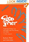 Good Grief 2: Exploring Feelings, Los...