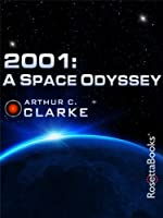 2001: A Space Odyssey (Arthur C. Clarke Collection: The Odyssey)