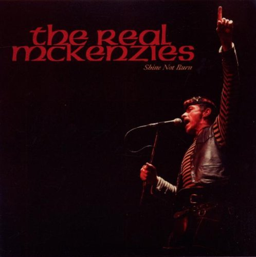 The Real McKenzies - Shine Not Burn (2010) [FLAC] Download