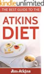 Atkins diet: A complete guide to the...