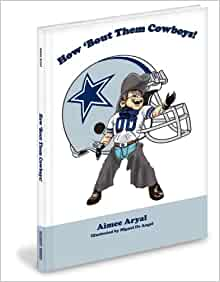 How 'Bout Them Cowboys!: Aimee Aryal, M. Cooper, Miguel De
