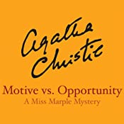 Motive vs. Opportunity | [Agatha Christie]